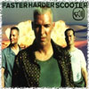 Сингл Faster Harder Scooter